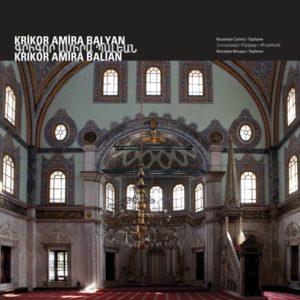 Мечеть Нусретие Архитектор : Крикор Амира Балян