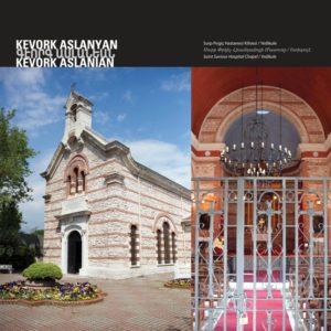 Часовня и больница Святого Спасителя Архитектор: Кеворк Асланян