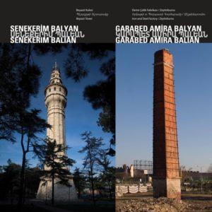 Башня Беязит // Завод железа и стали Архитекторы : Карапет Амира Балян и Сенекерим Балян