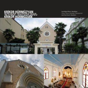 Церковь Св. Павла Архитектор : Крикор Хюрмюзян