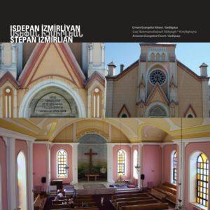 Армянская Евангелическая Церковь Архитектор : Степан Измирлян