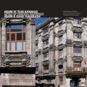 Жилой дом Фера Архитектор : Арам и Исаак Каракаш