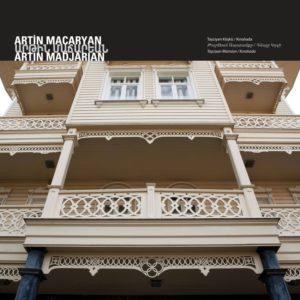 Особняк Ташчияна Архитектор : Артин Мадчарян