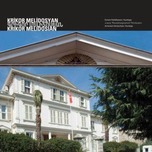 Армянская патриархия Архитектор : Крикор Мелидосян