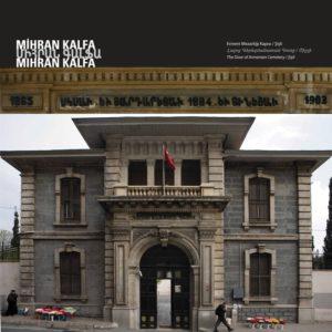 Ворота армянского кладбища Архитектор : Миран Кальфа