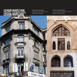 Акопян Хан // Иш Банкаси (банк) Архитектор : Левон Нафилян