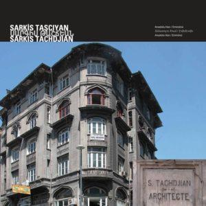 Анадолу Хан Архитектор : Саркис Ташчиян