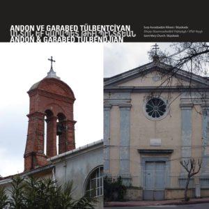 Церковь Св. Марии Архитекторы : Андон и Карапет Тюлбентчиян