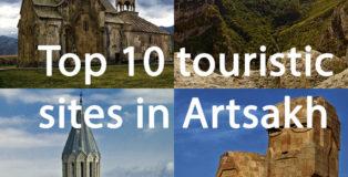 Top 10 Touristic Sites in Artsakh (Nagorno-Karabakh)